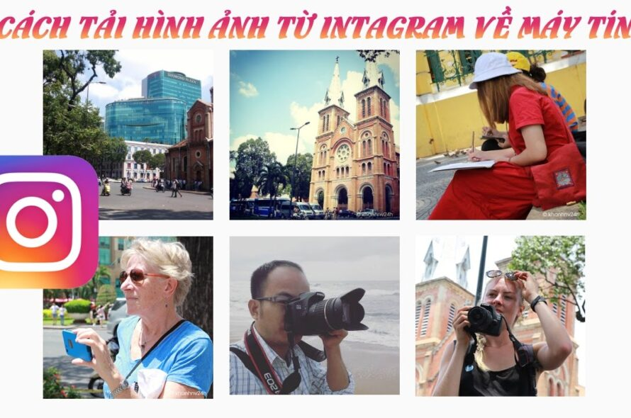 Cách tải hình từ instagram về máy tính | Cách tải ảnh từ Instagram về máy tính/ How to download photos from Instagram to your computer